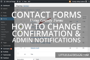 Contact Forms: How to Change Confirmation & Admin Notifications